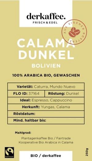 Calama DUNKEL geröstet Bio/Fairtrade